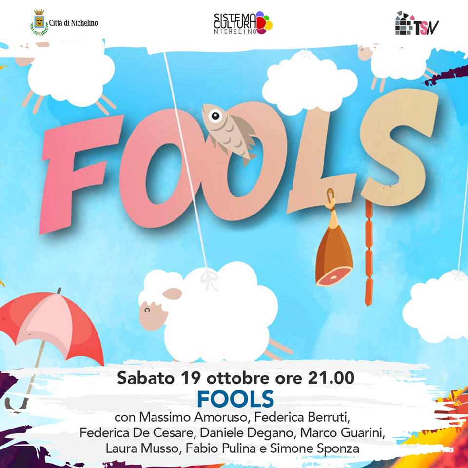 NICHELINO – Fools, favola comica in scena al Superga