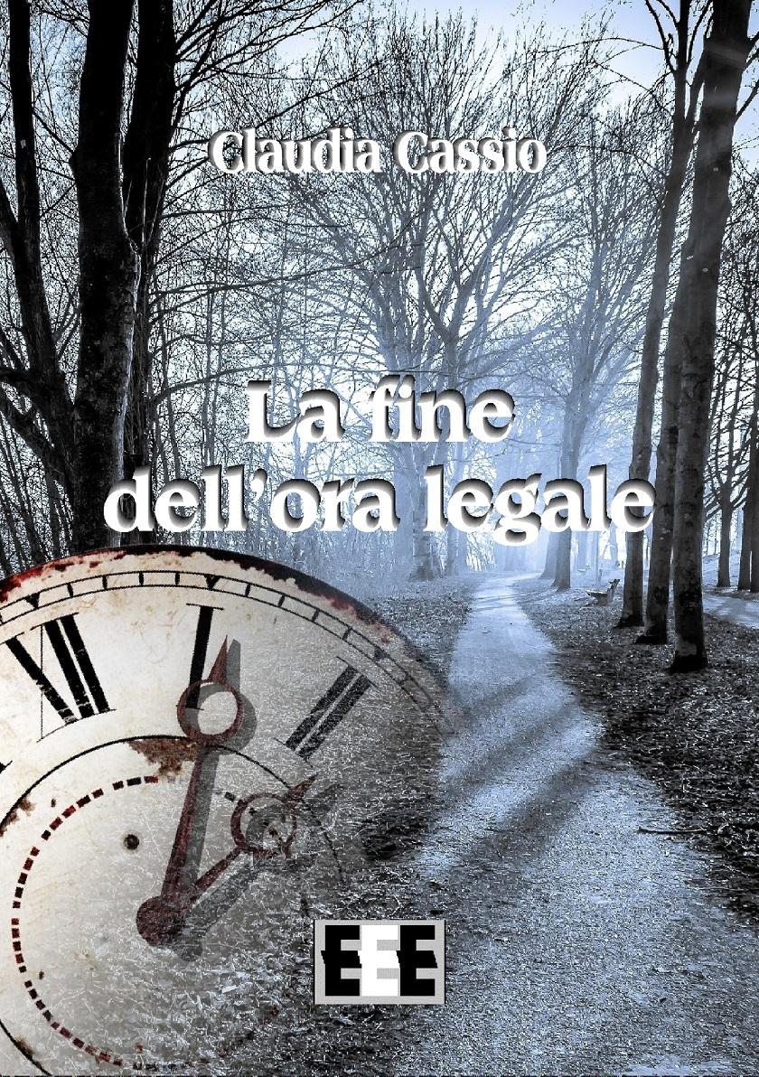 """Giovedì 31 ottobre alla biblioteca Arduino Claudia Cassio presenta """"La fine dell'ora legale"""""""